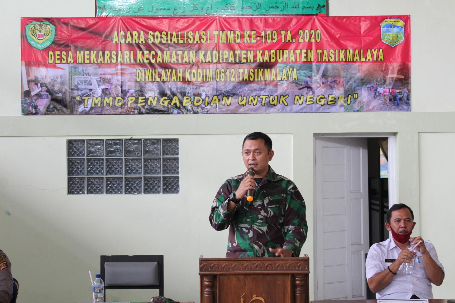 Dandim 0612/Tasikmalaya Menggelar Sosialisasi TMMD Ke-109 Ta.2020 Desa Mekarsari Kecamatan Kadipaten Kabupaten Tasikmalaya